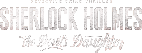 Sherlock Holmes: The Devil's Daughter video game